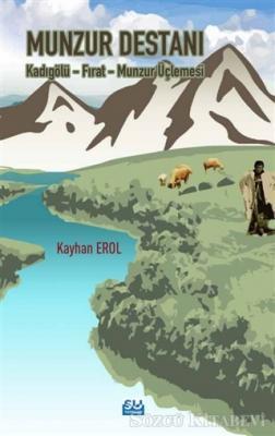 Kayhan Erol - Munzur Destanı | Sözcü Kitabevi
