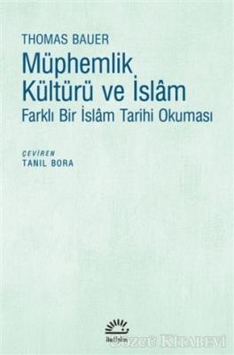 Thomas Bauer - Müphemlik Kültürü ve İslam | Sözcü Kitabevi
