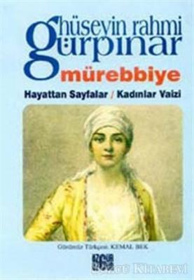 Mürebbiye / Hayattan Sayfalar / Kadınlar Vaizi