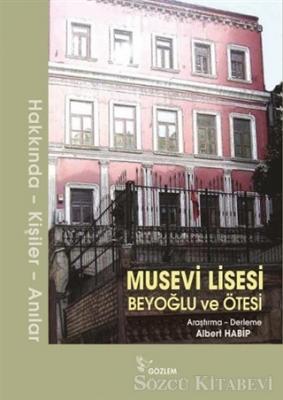 Musevi Lisesi - Beyoğlu ve Ötesi