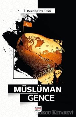 İhsan Şenocak - Müslüman Gence | Sözcü Kitabevi