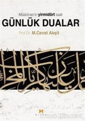 Müslüman'ın Yirmidört Saati Günlük Dualar