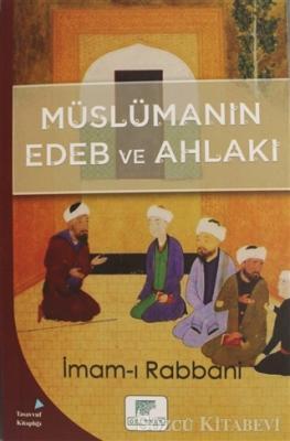 Müslümanın Edeb ve Ahlakı