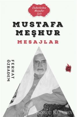 Mustafa Meşhur Mesajlar