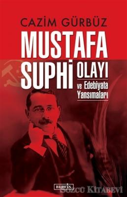 Mustafa Suphi Olayı ve Edebiyata Yansımaları