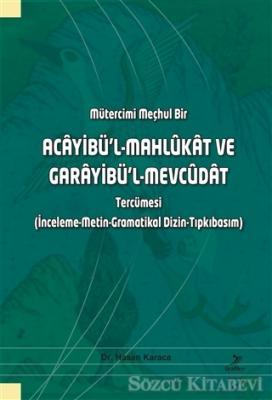 Mütercimi Meçhul Bir - Acayibü'l-Mahlukat ve Garayibü'l-Mevcüdat Tercümesi