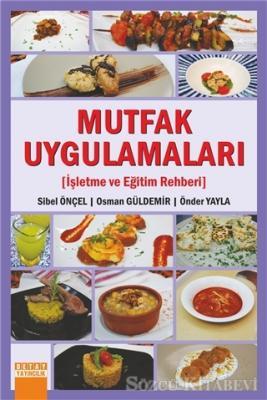 Sibel Önçel - Mutfak Uygulamaları | Sözcü Kitabevi