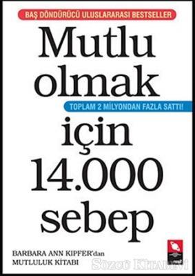 Mutlu Olmak İçin 14.000 Sebep