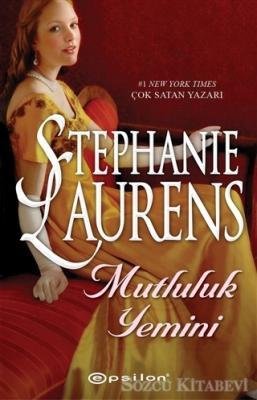 Stephanie Laurens - Mutluluk Yemini | Sözcü Kitabevi