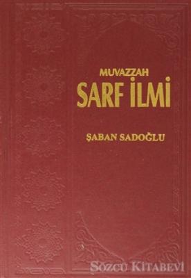 Muvazzah Sarf İlmi ( 2 Cilt Takım Kitap )