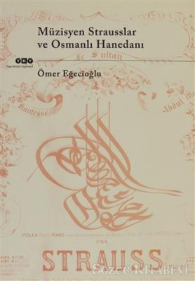 Müzisyen Strausslar ve Osmanlı Hanedanı