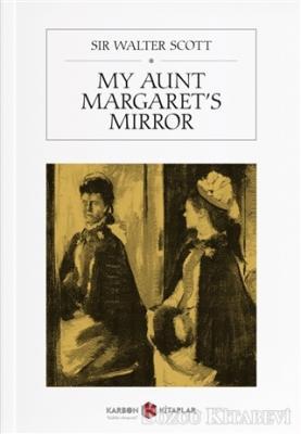 My Aunt Margaret's Mirror
