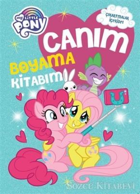 Kolektif - My Little Pony Canım Boyama Kitabım | Sözcü Kitabevi