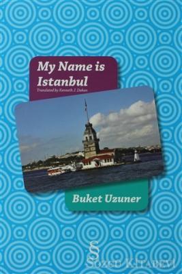 Buket Uzuner - My Name is Istanbul | Sözcü Kitabevi