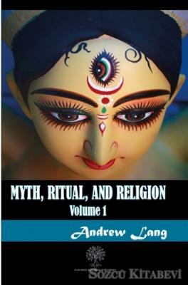Myth Ritual and Religion Volume 1