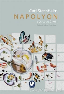 Carl Sternheim - Napolyon | Sözcü Kitabevi