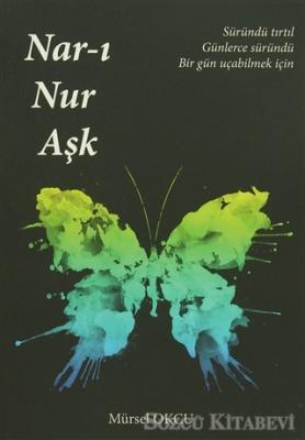 Nar-ı Nur Aşk