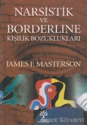 Narsistik ve Borderline Kişilik Bozuklukları