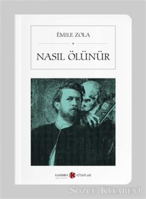 Emile Zola - Nasıl Ölünür | Sözcü Kitabevi