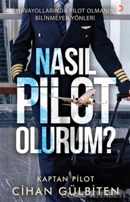 Nasıl Pilot Olurum?