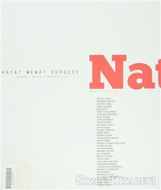 Natama Hayat Memat Dergisi Sayı: 2 Nisan - Mayıs - Haziran 2013