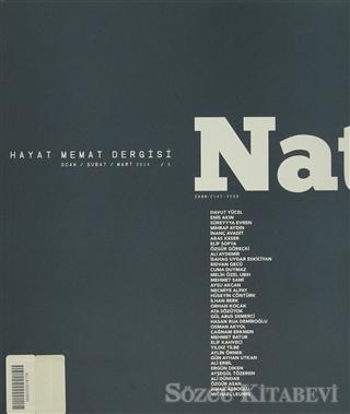 Natama Hayat Memat Dergisi Sayı: 5 Ocak - Şubat - Mart 2014