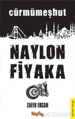 Naylon Fiyaka 1. Kitap