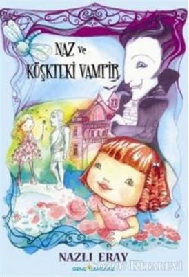 Naz ve Köşkteki Vampir
