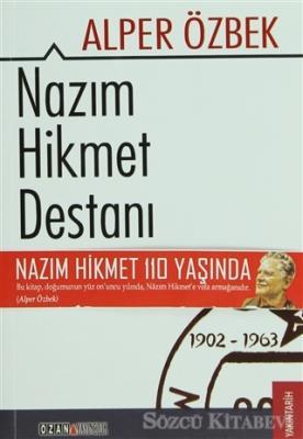 Nazım Hikmet Destanı 1902 - 1963