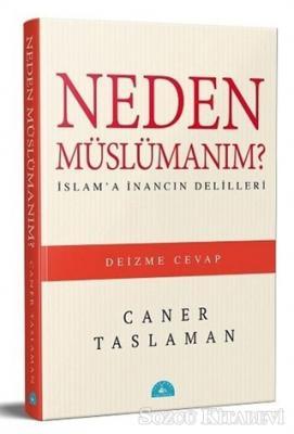 Caner Taslaman - Neden Müslümanım? | Sözcü Kitabevi