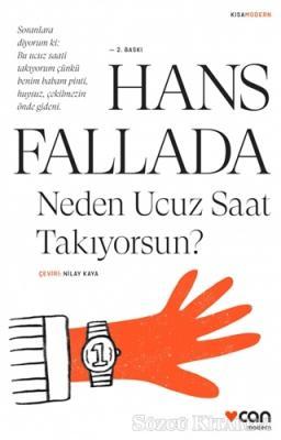 Hans Fallada - Neden Ucuz Saat Takıyorsun   Sözcü Kitabevi