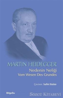 Martin Heidegger - Nedenin Neliği | Sözcü Kitabevi