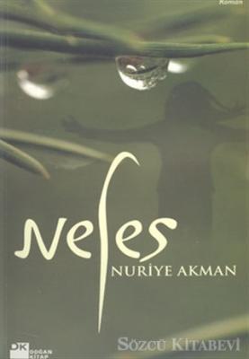 Nuriye Akman - Nefes | Sözcü Kitabevi
