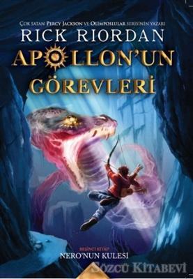 Nero'nun Kulesi - Apollon'un Görevleri Beşinci Kitap