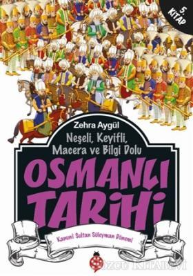 Neşeli, Keyifli, Macera ve Bilgi Dolu Osmanlı Tarihi - 5