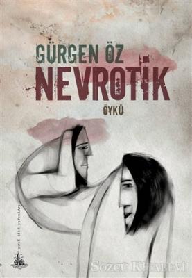 Gürgen Öz - Nevrotik | Sözcü Kitabevi
