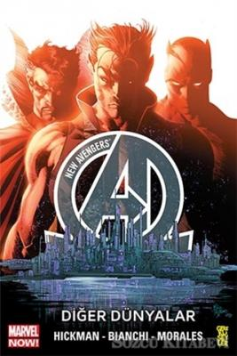 Jonathan Hickman - New Avengers Marvel Now! 3. Cilt: Diğer Dünyalar   Sözcü Kitabevi