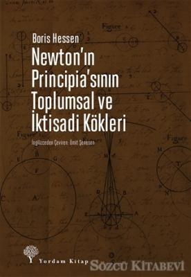 Newton'ın Principia'sının Toplumsal ve İktisadi Kökleri