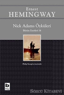 Nick Adams Öyküleri (Bütün Eserleri 14)