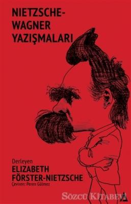 Nietzsche - Wagner Yazışmaları