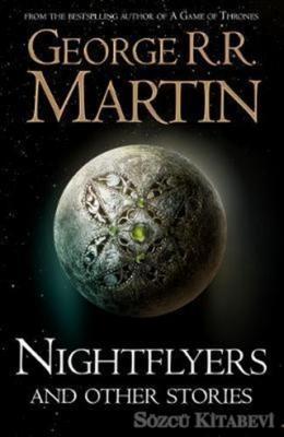 George R. R. Martin - Nightflyers and Other Stories | Sözcü Kitabevi