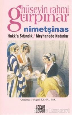 Nimetşinas / Hakk'a Sığındık / Meyhanede Kadınlar