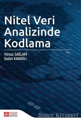 Yılmaz Sağlam - Nitel Veri Analizinde Kodlama | Sözcü Kitabevi