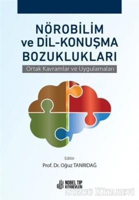 Nörobilim ve Dil - Konuşma Bozuklukları