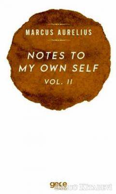 Notes To My Own Self Vol.2