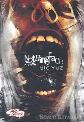 Nothing Face - Hiç Yüz Kapak 1 Sayı: 1