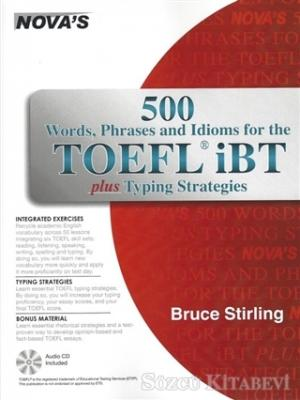 Nova's 500 Words, Phrases and Idioms for the Tofel İbt