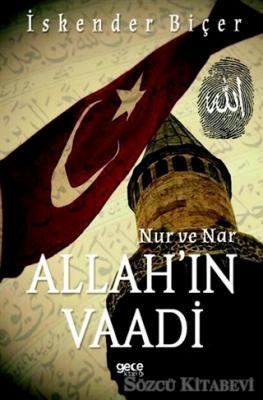 Allah'ın Vaadi - Nur ve Nar