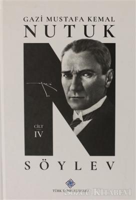 Mustafa Kemal Atatürk - Nutuk Söylev 4 | Sözcü Kitabevi