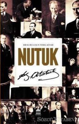 Mustafa Kemal Atatürk - Nutuk | Sözcü Kitabevi